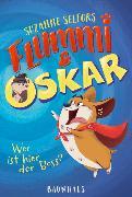 Cover-Bild zu Selfors, Suzanne: Flummi & Oskar - Wer ist hier der Boss?