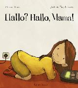 Cover-Bild zu Horn, Alice: Hallo? Hallo, Mama!