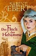 Cover-Bild zu Der Fluch der Hebamme von Ebert, Sabine