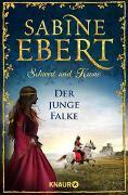 Cover-Bild zu Schwert und Krone - Der junge Falke von Ebert, Sabine