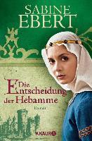 Cover-Bild zu Die Entscheidung der Hebamme (eBook) von Ebert, Sabine