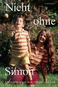 Cover-Bild zu Kälin, Kari: Nicht ohne Simon