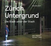Cover-Bild zu Valance, Marc: Zürich Untergrund