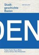 Cover-Bild zu Furter, Fabian: Stadtgeschichte Baden