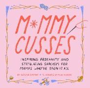 Cover-Bild zu Serena, Dorman: Mommy Cusses (eBook)