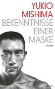Cover-Bild zu Mishima, Yukio: Bekenntnisse einer Maske