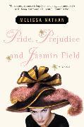 Cover-Bild zu Pride, Prejudice and Jasmin Field von Nathan, Melissa