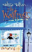 Cover-Bild zu The Waitress (eBook) von Nathan, Melissa