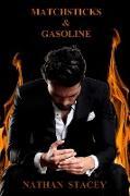 Cover-Bild zu Matchsticks & Gasoline (eBook) von Stacey, Nathan