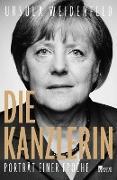 Cover-Bild zu Weidenfeld, Ursula: Die Kanzlerin (eBook)