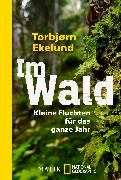 Cover-Bild zu Ekelund, Torbjørn: Im Wald