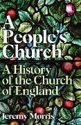 Cover-Bild zu Morris, Jeremy: A People's Church (eBook)