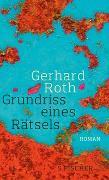 Cover-Bild zu Roth, Gerhard: Grundriss eines Rätsels