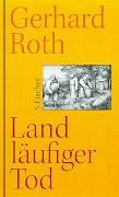 Cover-Bild zu Roth, Gerhard: Landläufiger Tod