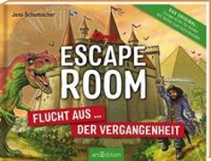 Cover-Bild zu Schumacher, Jens: Escape Room - Flucht aus der Vergangenheit