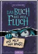 Cover-Bild zu Schumacher, Jens: Das Buch mit dem Fluch - Lass mich hier raus! (Das Buch mit dem Fluch 1)