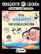 Cover-Bild zu Schumacher, Jens: Verrückte Lücken - Total magische Fantasiegeschichten