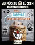 Cover-Bild zu Schumacher, Jens: Verrückte Lücken - Total bissige Haustiergeschichten