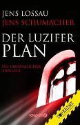 Cover-Bild zu Schumacher, Jens: Der Luzifer-Plan