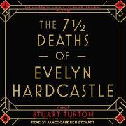 Cover-Bild zu The 7 1/2 Deaths of Evelyn Hardcastle von Turton, Stuart