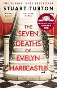 Cover-Bild zu The Seven Deaths of Evelyn Hardcastle (eBook) von Turton, Stuart