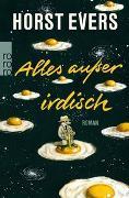 Cover-Bild zu Evers, Horst: Alles außer irdisch