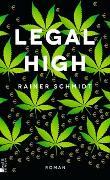 Cover-Bild zu Schmidt, Rainer: Legal High
