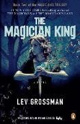 Cover-Bild zu Grossman, Lev: The Magician King (TV Tie-In)