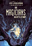 Cover-Bild zu Sturges, Lilah: The Magicians Original Graphic Novel: Alice's Story