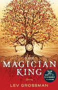 Cover-Bild zu Grossman, Lev: The Magician King