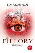 Cover-Bild zu Grossman, Lev: Fillory - Die Zauberer