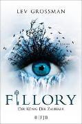 Cover-Bild zu Grossman, Lev: Fillory - Der König der Zauberer