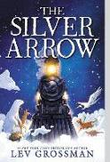 Cover-Bild zu Grossman, Lev: The Silver Arrow