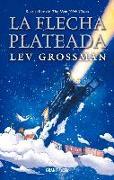 Cover-Bild zu Grossman, Lev: La Flecha Plateada