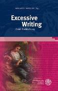 Cover-Bild zu Möller, Melanie (Hrsg.): Excessive Writing