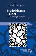 Cover-Bild zu Stauf, Renate (Hrsg.): Erschriebenes Leben