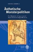 Cover-Bild zu Emmrich, Thomas: Ästhetische Monsterpolitiken