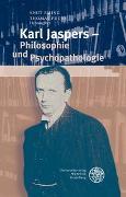 Cover-Bild zu Eming, Knut (Hrsg.): Karl Jaspers - Philosophie und Psychopathologie