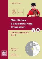 Cover-Bild zu Huang, Hefei: Mündliches Vokabeltraining Chinesisch. Grundwortschatz Teil 1