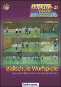 Cover-Bild zu Roth, Klaus: Ballschule Wurfspiele