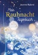 Cover-Bild zu Mein Rauhnacht-Tagebuch von Ruland, Jeanne