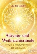 Cover-Bild zu Advents- und Weihnachtsrituale von Ruland, Jeanne