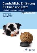 Cover-Bild zu Bolbecher, Gisela (Hrsg.): Ganzheitliche Ernährung für Hund und Katze (eBook)