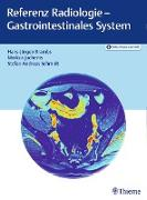 Cover-Bild zu Brambs, Hans-Jürgen: Referenz Radiologie - Gastrointestinales System (eBook)