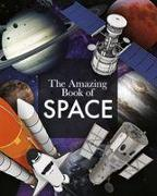 Cover-Bild zu Sparrow, Giles: The Amazing Book of Space
