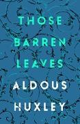 Cover-Bild zu Huxley, Aldous: Those Barren Leaves (eBook)