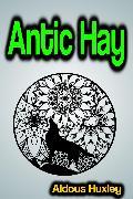 Cover-Bild zu Huxley, Aldous: Antic Hay (eBook)