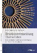 Cover-Bild zu Sturm, Michael: Emotionsvermeidung überwinden (eBook)