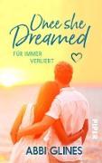 Cover-Bild zu Glines, Abbi: Once She Dreamed - Für immer verliebt (eBook)