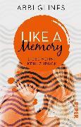 Cover-Bild zu Glines, Abbi: Like a Memory - Liebe kennt kein Zurück (eBook)